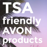 TSA friendly AVON products